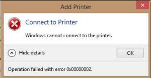 Cannot Connect to the Printer – Operation Failed with Error 0x0000002