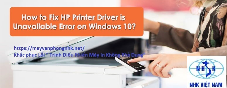 Printer Driver is unavailable on Windows 10?
